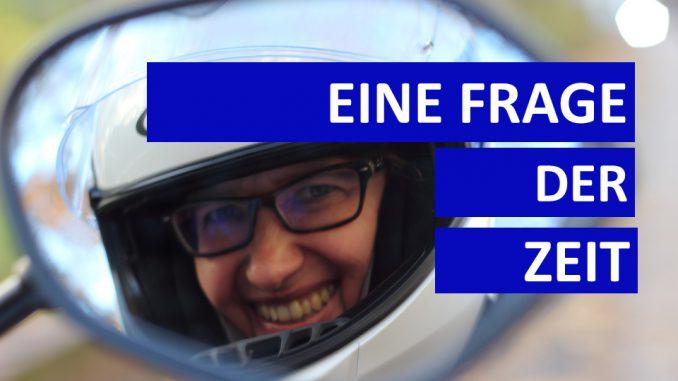 Sabines Motorradkolumne heute mit alles eine Frage der Zeit
