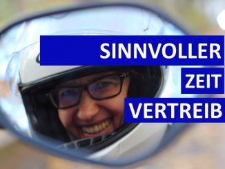 Sabines Motorradkolumne mit Tipps für freie Zeit