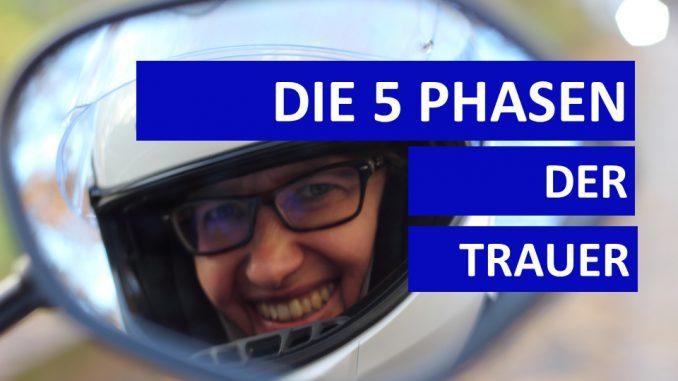 Sabines Motorradkolumne - 5 Phasen der Trauer